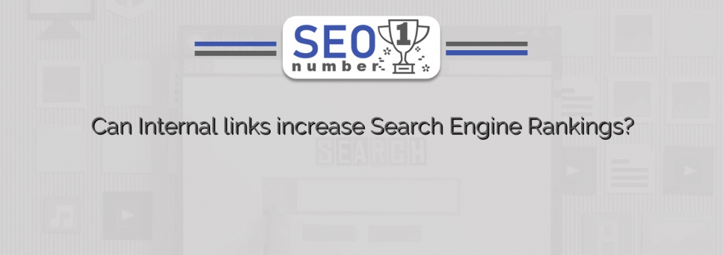 Can Internal links increase Search Engine Rankings