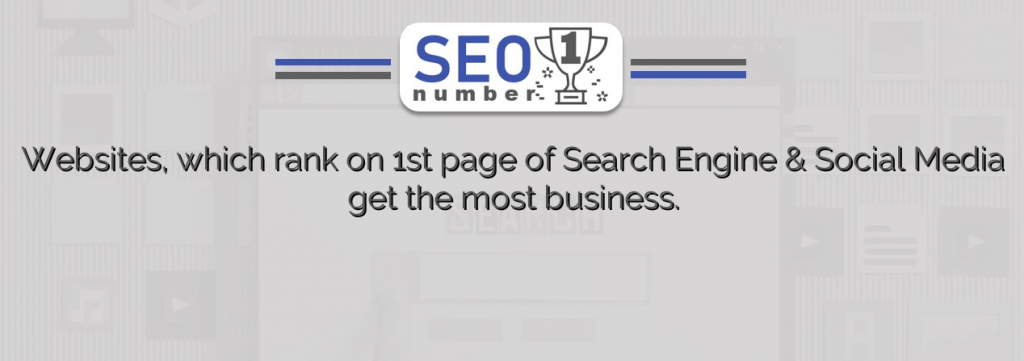 Websites, which rank on 1st page of Search Engine & Social Media get the most business.