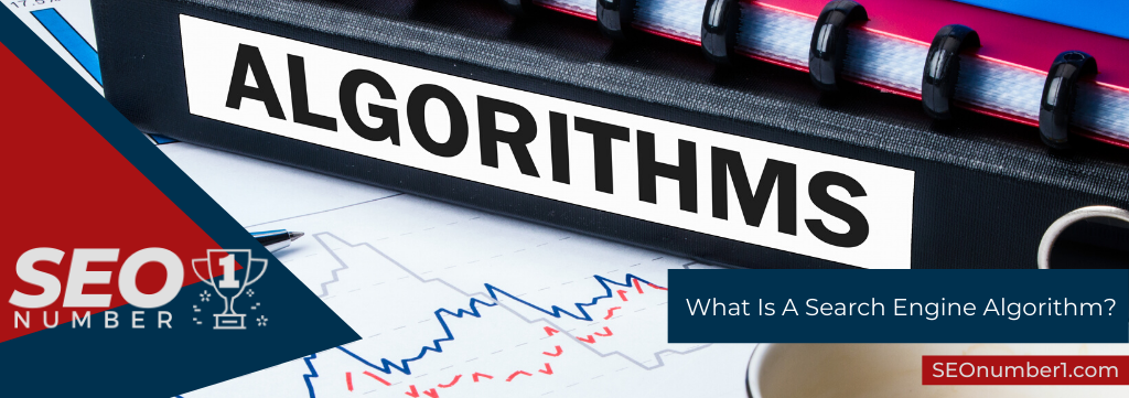 What Is A Search Engine Algorithm?