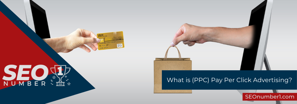 What is (PPC) Pay Per Click Advertising