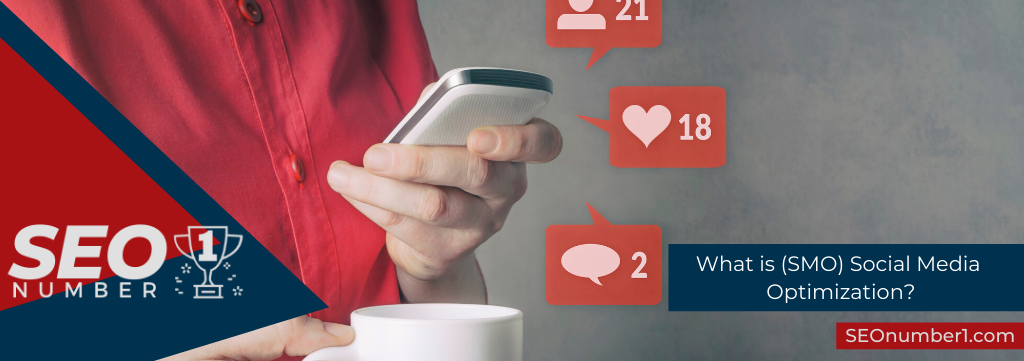 What is (SMO) Social Media Optimization?